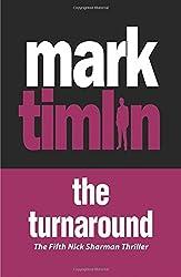 Turnaround, The (Nick Sharman Thriller) by Mark Timlin (2014-07-26)