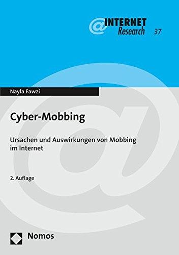 Cyber-Mobbing: Ursachen und Auswirkungen von Mobbing im Internet (Internet Research, Band 37)