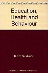 Education, Health and Behaviour
