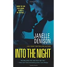 Into the Night by Janelle Denison (2011-03-29)