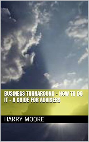 business-turnaround-how-to-do-it-a-guide-for-advisers