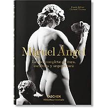 Miguel Ángel. La obra completa:pintura, escultura y arquitectura