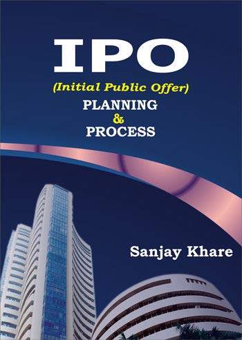 IPO (Initial Public Offer): Planning & Process