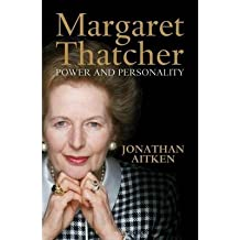 [ MARGARET THATCHER: POWER AND PERSONALITY By Aitken, Jonathan ( Author ) Hardcover Nov-05-2013
