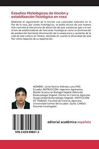 Estudios histológicos de tinción y estabilización fisiológica en rosa