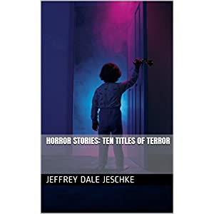 Horror Stories: Ten Titles of Terror (English Edition)