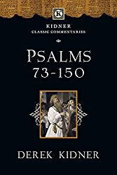 Psalms 73-150 (Kidner Classics)