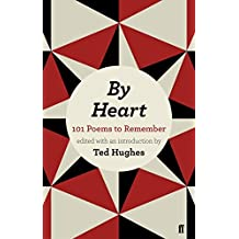 By Heart 101: Poems To Remember by Ted Hughes (2012-03-01)
