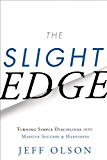 The Slight Edge: Turning Simple Disciplines into Massive Success and Happiness (English Edition)