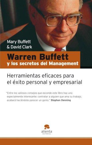 Warren Buffett y los secretos del Management: Herramientas para el éxito empresarial y personal