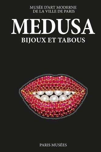 Medusa : Bijoux et tabous par (Relié - May 29, 2017)
