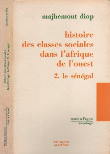 Histoire des classes sociales dans l'afrique de l'ouest - 2. Le Sénégal