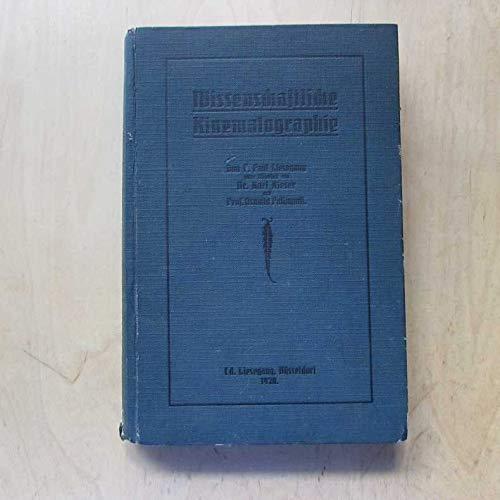 Wissenschaftliche Kinematographie - Einschliesslich der Reihenphotographie
