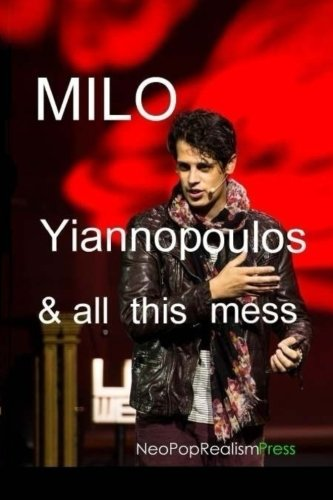 milo-yiannopoulos-and-all-this-mess