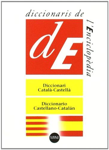 Diccionari MINI Català-Castellà / Castellano-Catalán (Diccionaris Bilingües Mini) por Diversos autors