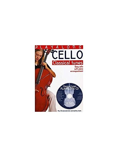 Cello Anfänger Musik (Playalong Cello: Classical Tunes)