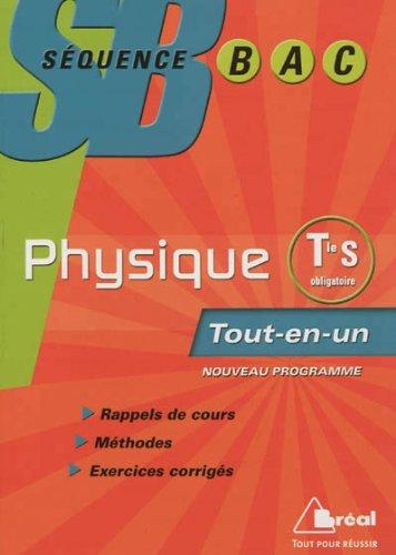 Séquence Bac Physique Term S Obligatoire Tout-en-un Nouveau Programme