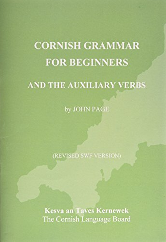 Cornish Grammar for Beginners by John Page (2002-08-08)