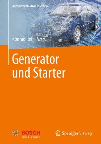 Generator und Starter (Automobilelektronik lernen)