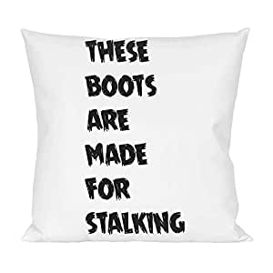 these boots are made for stalking Pillow