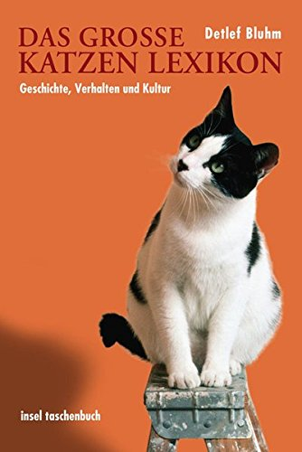 Das große Katzenlexikon (insel taschenbuch)
