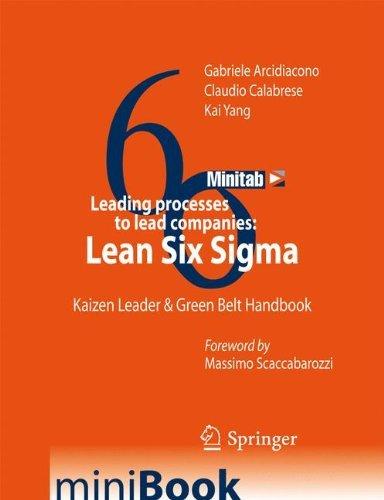leading-processes-to-lead-companies-lean-six-sigma-kaizen-leader-green-belt-handbook-by-gabriele-arc