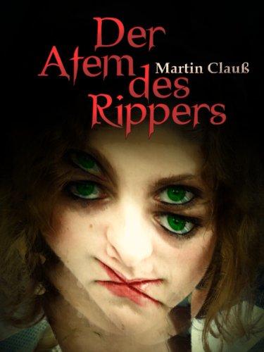 Der Atem des Rippers -