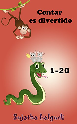 Children's books in Spanish: Contar (1-20) es divertido: Libros para niños.Childrens Spanish books.Espanol para ninos.(libro con ilustraciones),Cuentos ... para niños. Spanish childrens books)