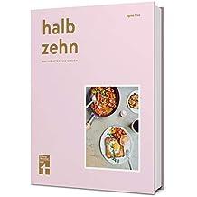 halb zehn - das Frühstückskochbuch
