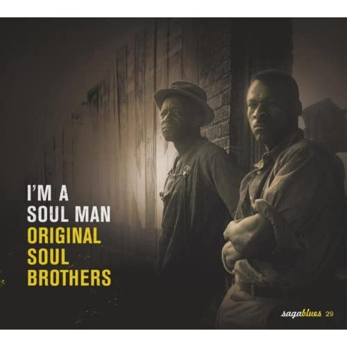 "Saga Blues: I'm a Soul Man ""Original Soul Brothers"""