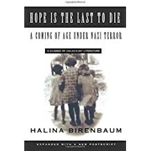 Hope is the Last to Die: A Coming of Age Under Nazi Terror