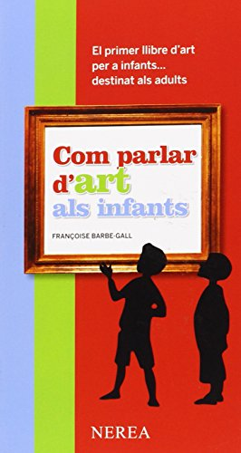 Com parlar d'art als infants (Com parlar de ... als infants)