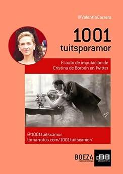 @1001tuitsxamor: El auto de imputación de la Infanta Cristina de Borbón en Twitter de [Valentín, Carrera]
