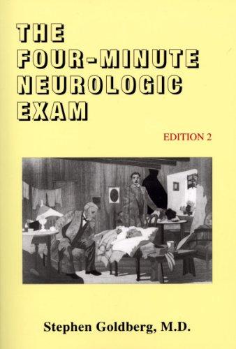 The Four-Mintue Neurologic Exam (Made Ridiculously Simple)