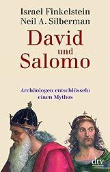 David und Salomo: Archäologen entschlüsseln einen Mythos