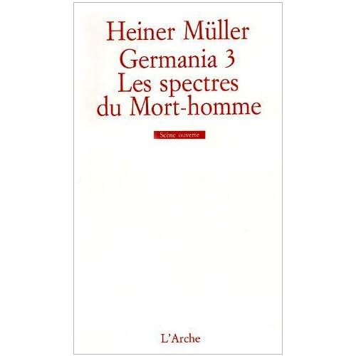 Germania 3 – Les Spectres du Mort-homme