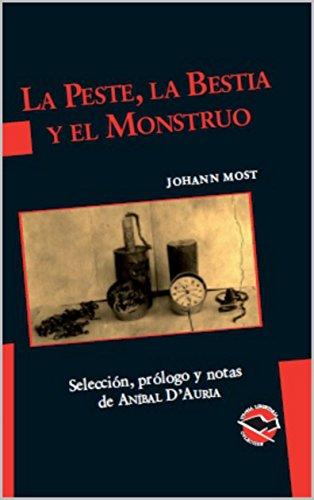 La peste, la bestia y el monstruo (Utopía Libertaria nº 55)