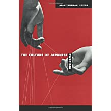 The Culture of Japanese Fascism (Asia-Pacific: Culture, Politics, and Society (Paperback))