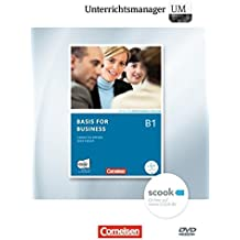 Basis for Business B1 Unterrichtsmanager: Vollversion auf DVD-ROM. Inhaltlich identisch mit 120698-7