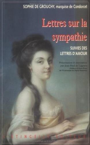 Lettres sur la sympathie. suivies de Lettres d'amour