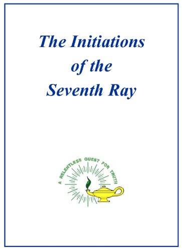 Initiation of the Seventh Ray (English Edition)