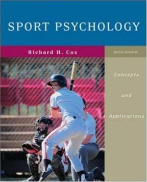 Sport Psychology: Concepts and Applications por Richard H. Cox