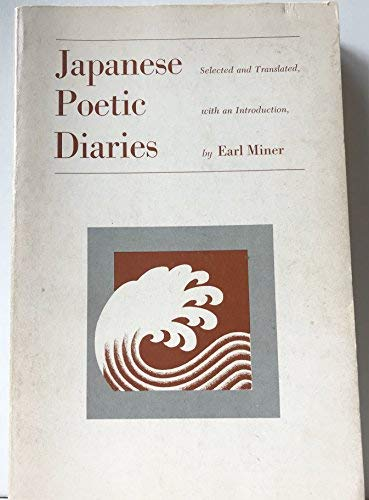 Japanese Poetic Diaries (Publication of the Center for Japanese & Korean studies)