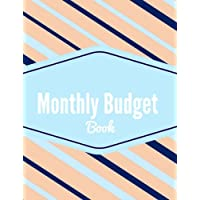 Monthly Budget Book: Planner, Budget Organizer, Detailed Expense Sheet