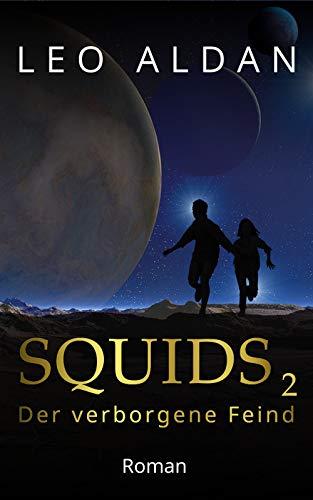 SQUIDS 2: Der verborgene Feind (Nitsituaan-Saga)