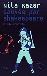 Sauvée par Shakespeare et autres nouvelles