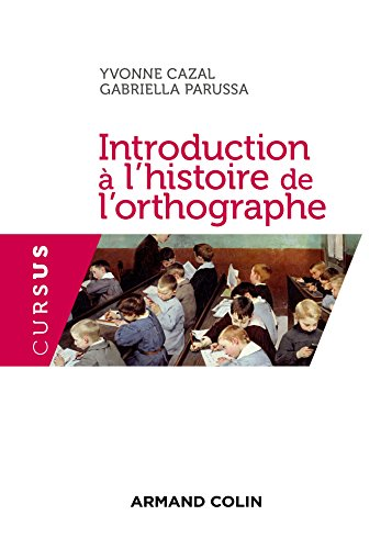 Introduction à l'histoire de l'orthographe