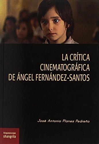 Crítica cinematográfica de Ángel Fernández-Santos, La (Hispanoscope) por José Antonio Planes Pedreño