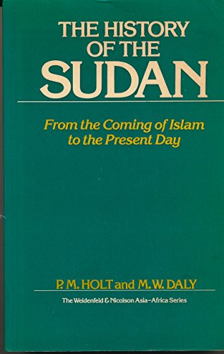 History of the Sudan: From the Coming of Islam to the Present Day