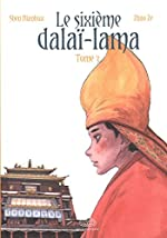Le sixième Dalaï Lama, Tome 3 de Ze Zhao